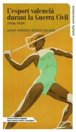Recomenació literària: L'esport valencià durant la Guerra Civil (1936-1939)
