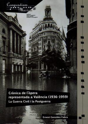 Recomenació literària: Crònica de l'òpera representada a València (1936-1959)