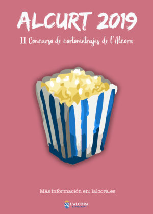L'Ajuntament de l'Alcora convoca el II Concurs de Curtmetratges-ALCurt 2019