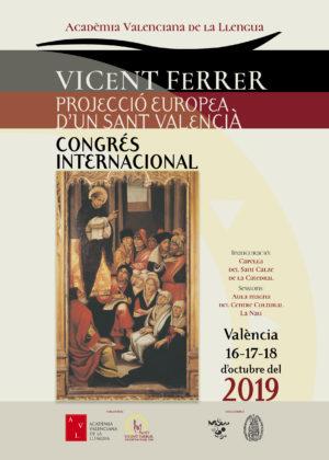 L'AVL inaugurarà dimecres en la catedral de València un congrés internacional dedicat a sant Vicent Ferrer