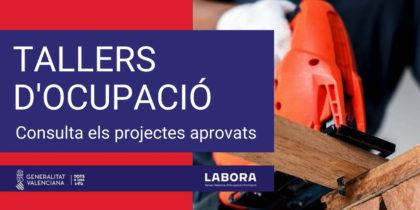 LABORA aprova 85 tallers d'ocupació dels quals podran beneficiar-se al voltant de 1.560 persones desocupades a la Comunitat Valenciana